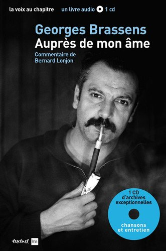 Georges Brassens, auprès de son âme (1CD audio)