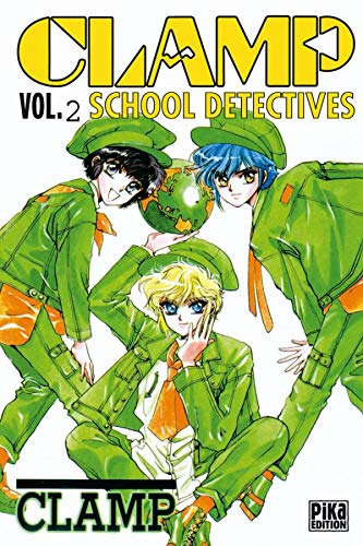 Clamp School Detectives, tome 2