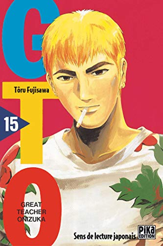 GTO (Great Teacher Onizuka), tome 15