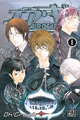 Air Gear, Tome 8