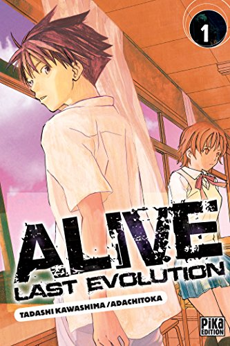 Alive Last Evolution, Tome 1 :