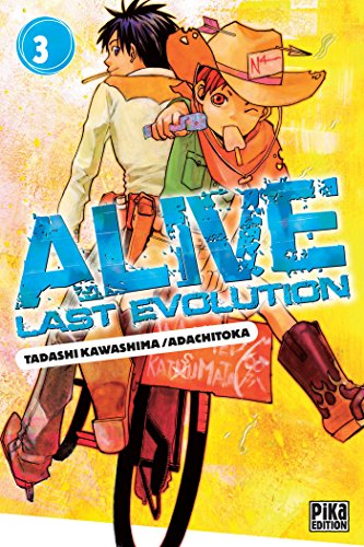Alive Last Evolution, Tome 3 :