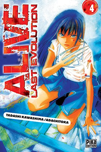 Alive Last Evolution, Tome 4 :