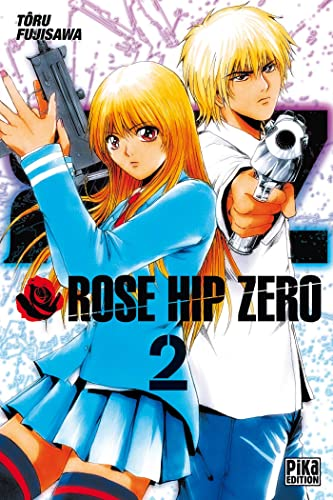 Rose Hip Zero, Tome 2 :