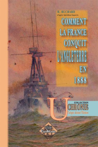 Comment la France conquit l'Angleterre en 1888