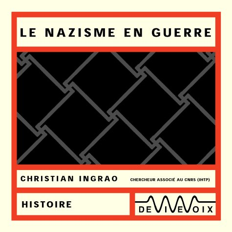 Nazisme en guerre (CD audio)