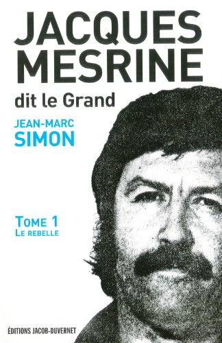 Jacques Mesrine dit le Grand