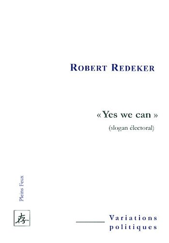 Yes we can : (Slogan électoral)