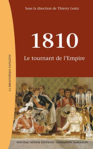 1810 : Le tournant de l'Empire