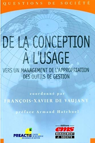 De la conception à l'usage : Vers un management de l'appropriation des outils de gestion