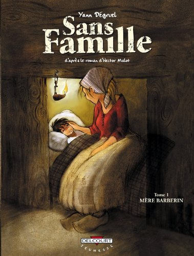 Sans famille, tome 1 : Mère Barberin