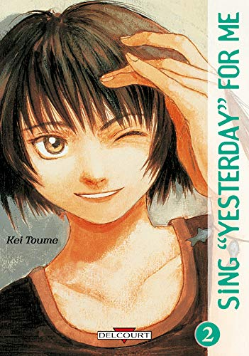 """Sing """"Yesterday"""" for me, tome 2"""