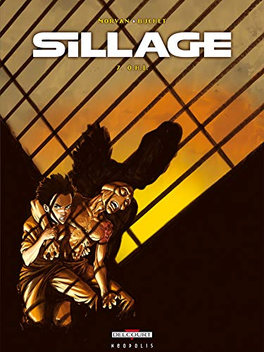 Sillage, tome 7