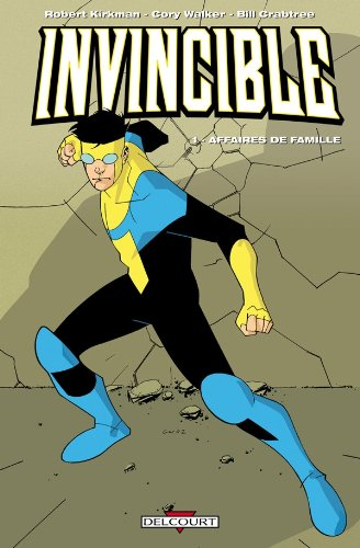 Invincible, Tome 1 : Affaires de famille