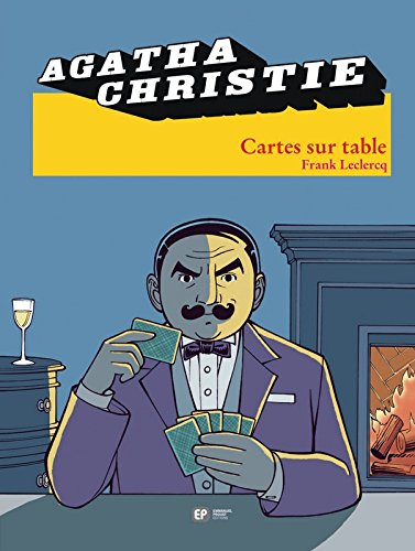 Agatha Christie, Tome 16 : Cartes sur table