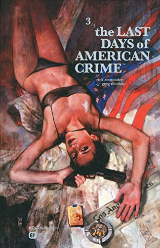 The Last Days of American Crime, Tome 3