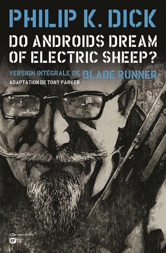 Do androids dream of electric sheep ?, Tome 3