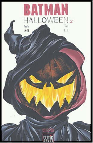 Batman : Halloween, Tome 2 :