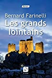 grands-lointains-(Les)-:-roman