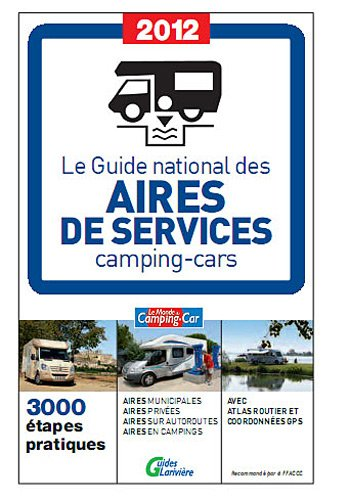 Le Guide National des Aires de Service Camping Cars