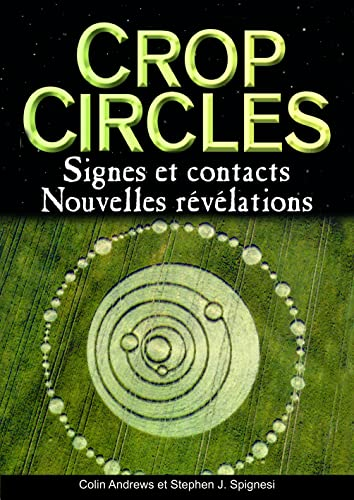 Crop circles : Signes et Contacts
