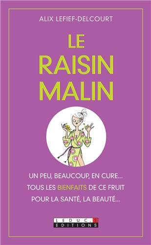 Le Raisin malin