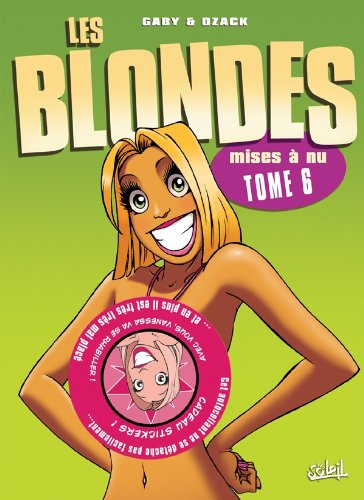 Les Blondes, Tome 6