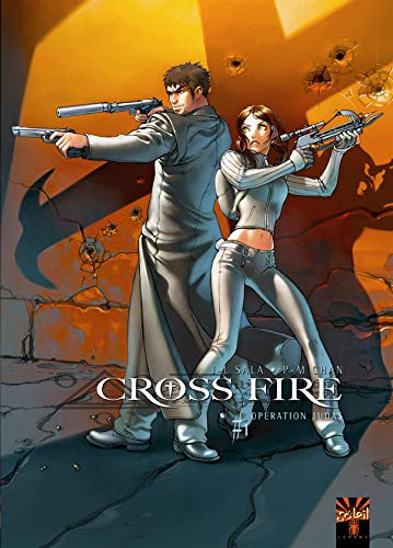 Cross Fire, Tome 1