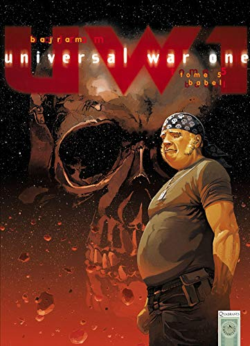 Universal War One, Tome 5