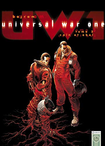 Universal War One, Tome 3