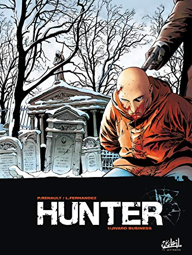 Hunter, Tome 1 : Jivaro Business
