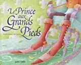 Le prince aux grands pieds | Coudray, Elodie - Ill.