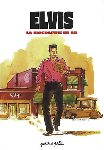 Elvis : La biographie en BD