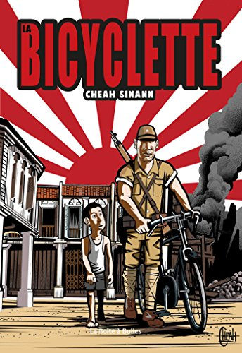 La bicyclette / Cheah Sinann ; traduction, Vincent Henry avec Delphine Pennaneac'h.