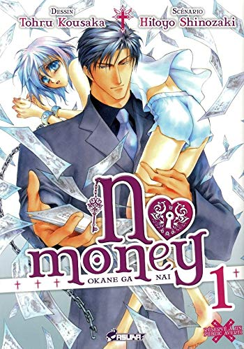 No Money, (Okane ga nai) Tome 1
