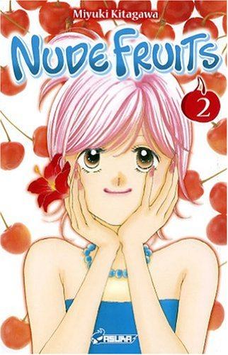 Nude Fruits, Tome 2