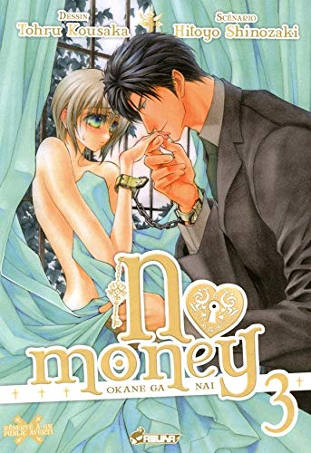 No Money, (Okane ga nai) Tome 3