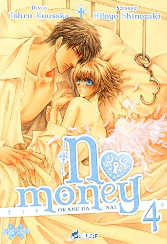 No Money, (Okane ga nai) Tome 4
