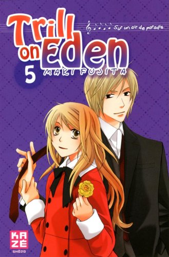Trill on Eden, Tome 5