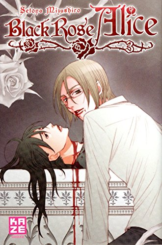 Black Rose Alice, Tome 3