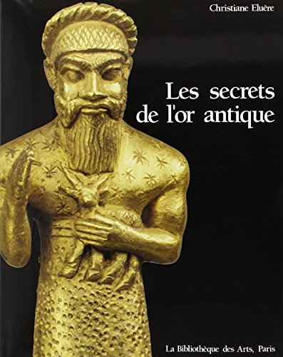 Les secrets de l'or antique