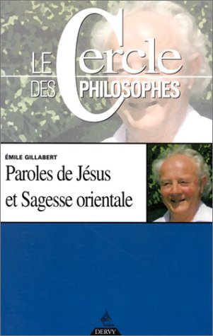 Paroles de Jésus et sagesse orientale