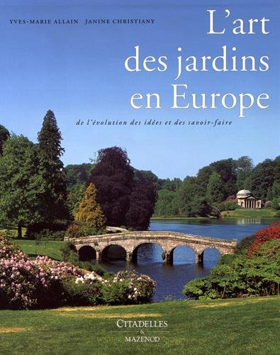 L'Art des Jardins en Europe