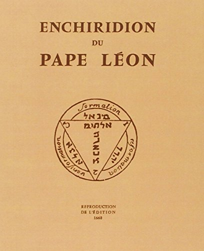 Enchiridion du Pape Léon : Reproduction de l'édition de 1660