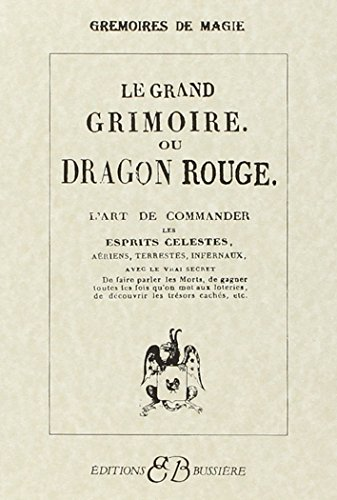 Le Grand Grimoire ou Dragon rouge