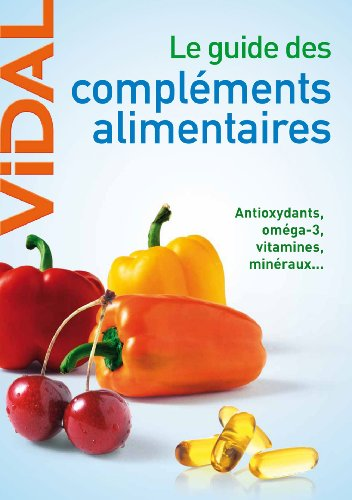 le guide des compl ments alimentaires antioxydants om ga 3 vitamines min raux details. Black Bedroom Furniture Sets. Home Design Ideas