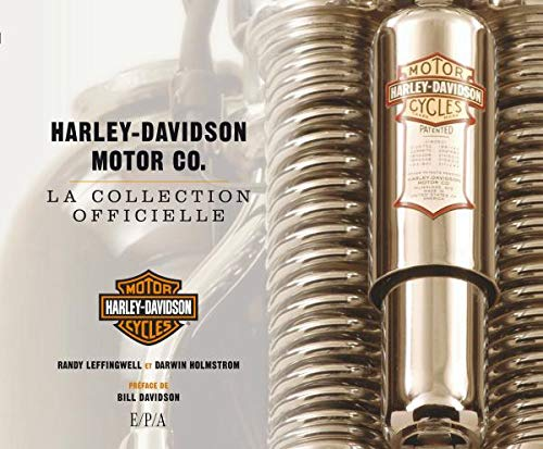 Harley-Davidson Motor Co. : La collection officielle