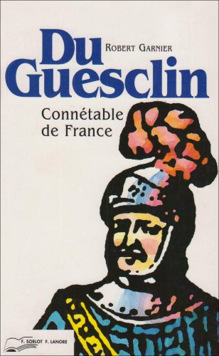 Du Guesclin, connétable de France