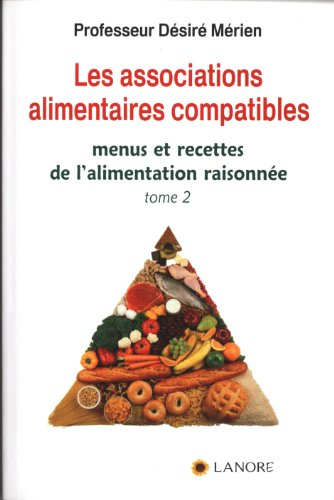 Les associations alimentaires compatibles