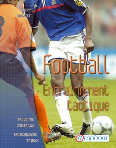 FOOTBALL, entraînement tactique